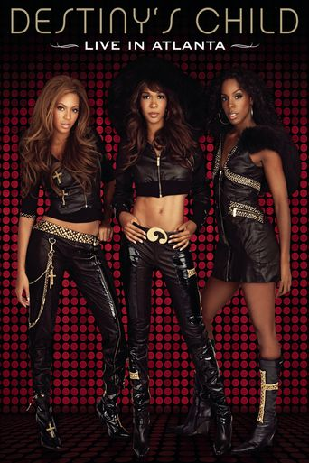 Destiny's Child: Live in Atlanta Poster
