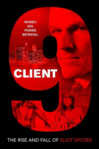 Watch Client 9: The Rise and Fall of Eliot Spitzer