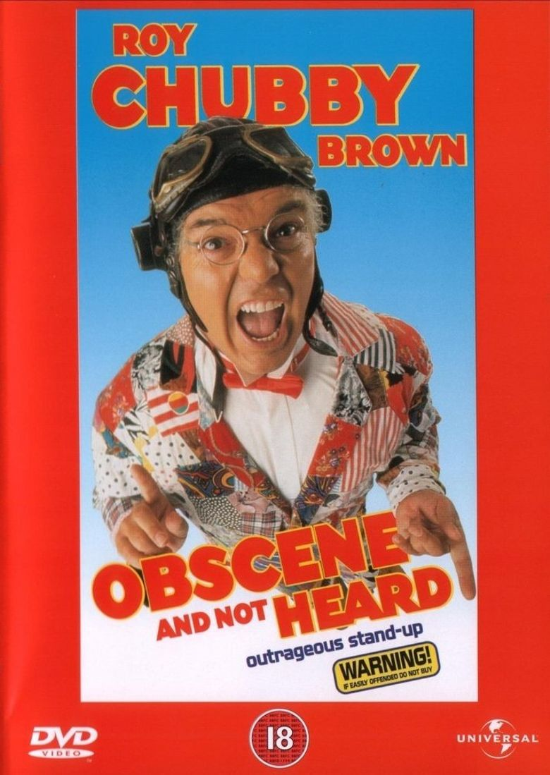 Roy Chubby Brown: Obscene and Not Heard Poster