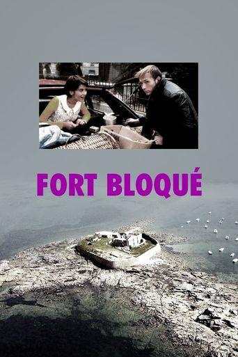 Fort Bloqué Poster