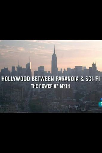 Hollywood between Paranoia and Sci-Fi. The Power of Myth Poster