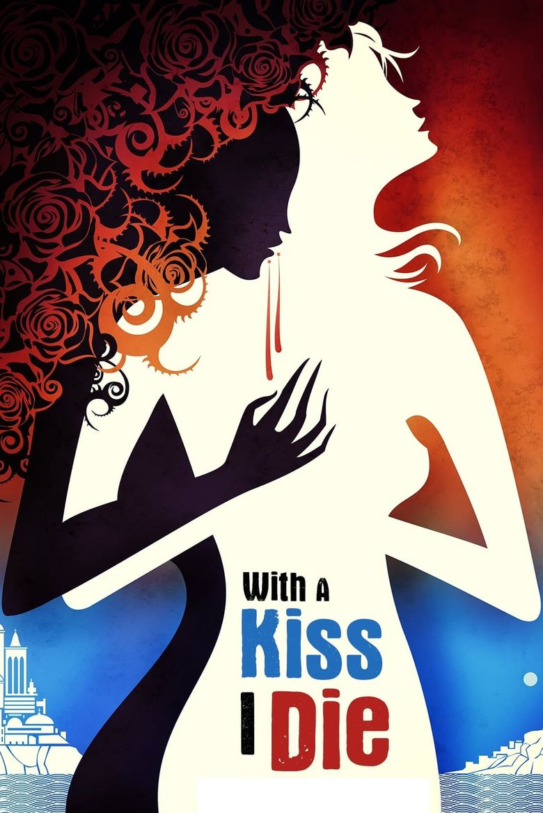 With A Kiss I Die Poster