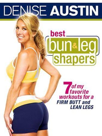 Denise Austin: Best Bun & Leg Shapers Poster