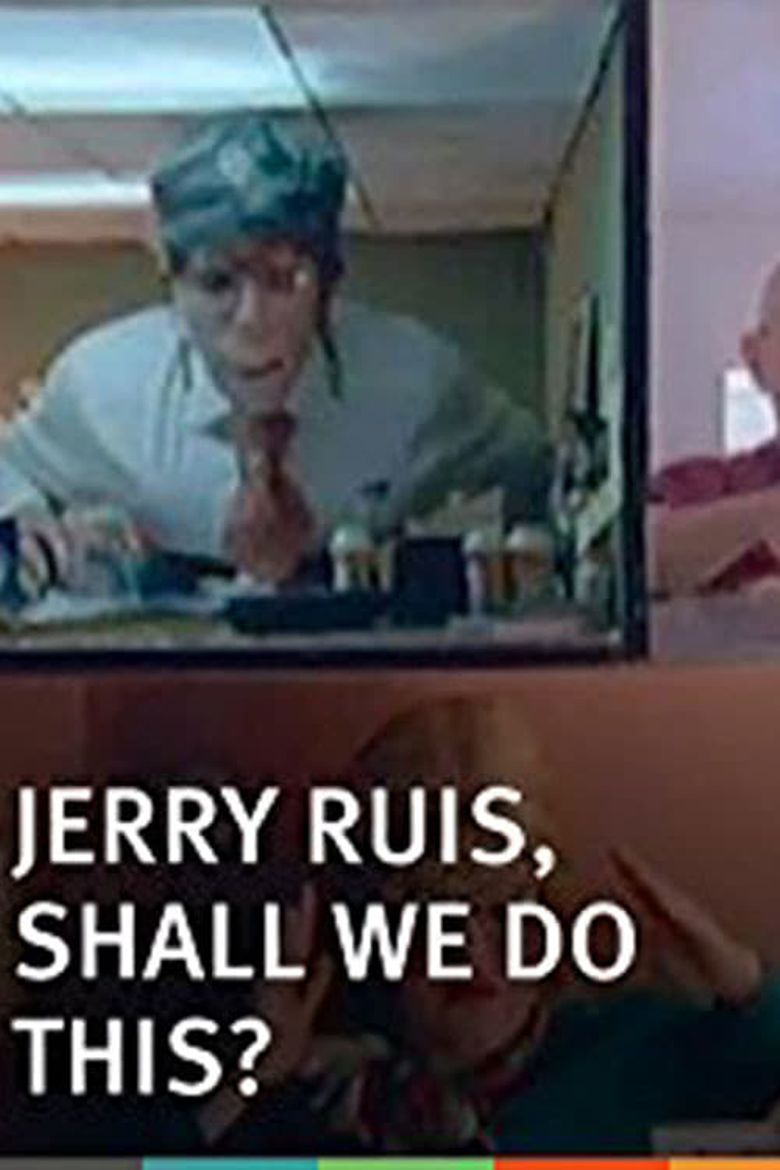 Jerry Ruis, Shall We Do This? Poster