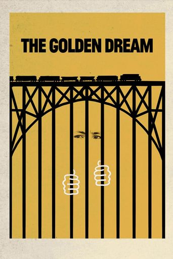 The Golden Dream Poster