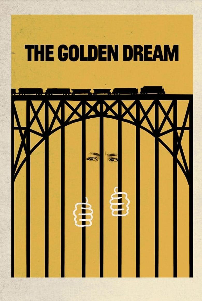 The Golden Dream Poster