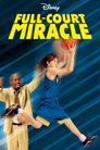 Watch Full Court Miracle
