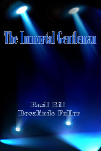 The Immortal Gentleman Poster