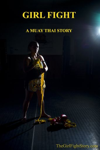 Girl Fight: A Muay Thai Story Poster