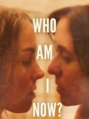 Who Am I Now? Poster