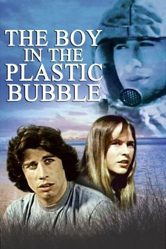 Watch The Boy in the Plastic Bubble