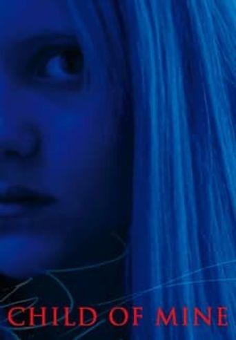 Child of Mine Poster