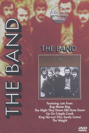 Classic Albums: The Band - The Band Poster