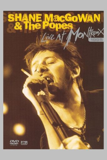 Shane MacGowan & The Popes: Live at Montreux 1995 Poster