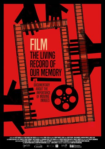 Film, the Living Record of our Memory Poster