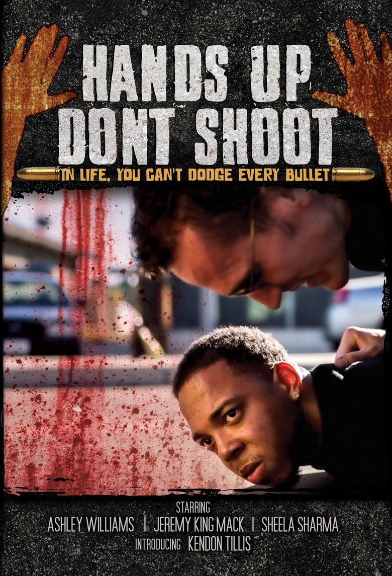 Hands Up, Don't Shoot Poster