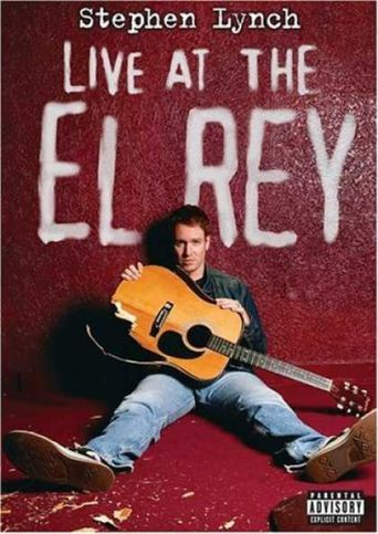 Stephen Lynch: Live at the El Rey Poster