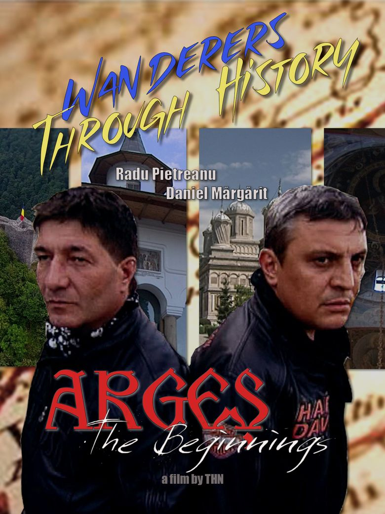 Wanderers through history - Arges - The Beginnings Poster