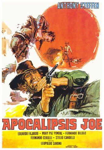A Man Called Apocalypse Joe Poster