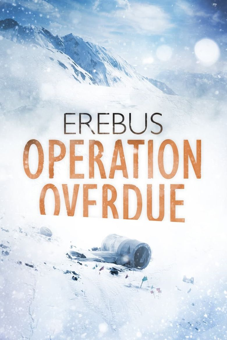 Erebus: Operation Overdue Poster