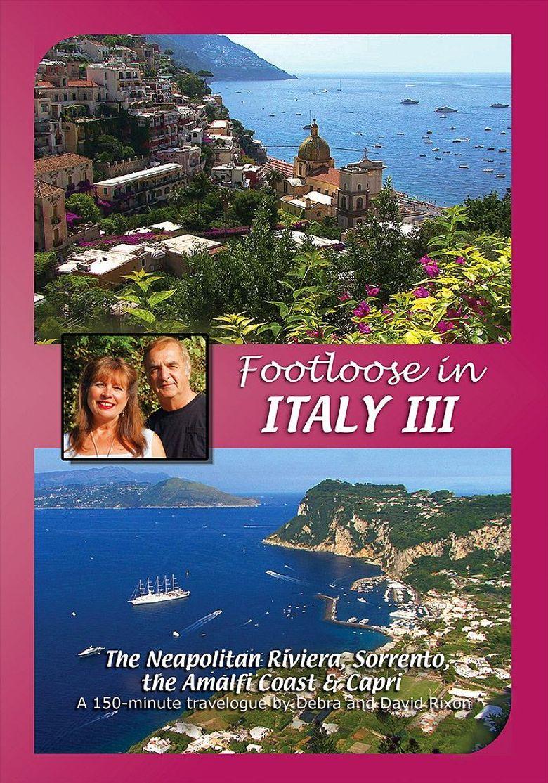 Footloose in Italy III: 3 Naples, Sorrento, Amalfi Coast and Capri Poster