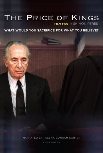 The Price of Kings: Shimon Peres Poster