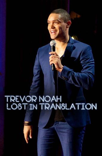 Trevor Noah: Lost In Translation Poster