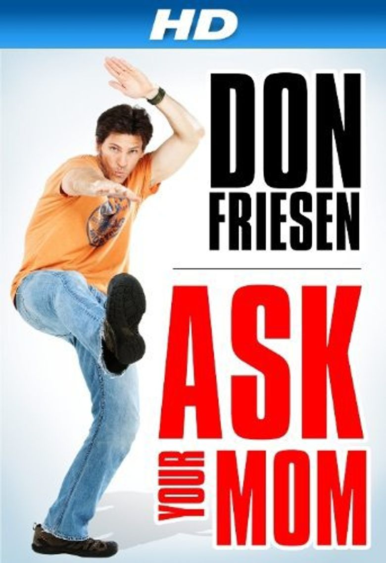 Don Friesen: Ask Your Mom Poster