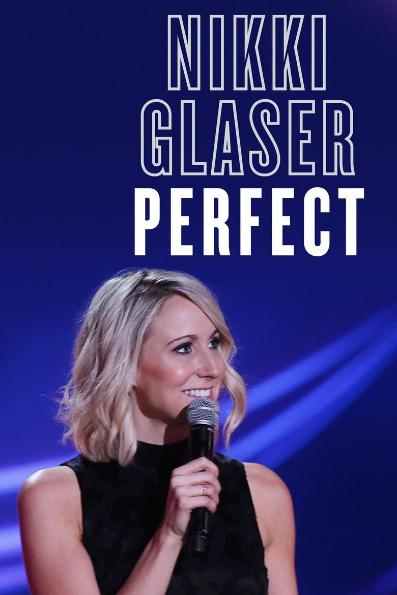 Nikki Glaser: Perfect Poster
