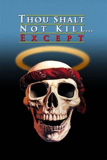 Thou Shalt Not Kill... Except Poster