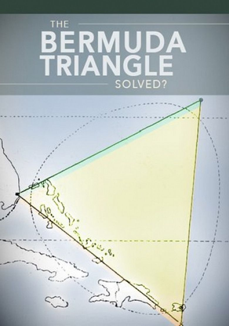The Bermuda Triangle Solved? Poster