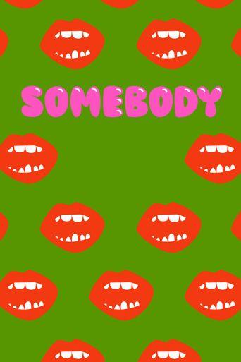 Somebody Poster