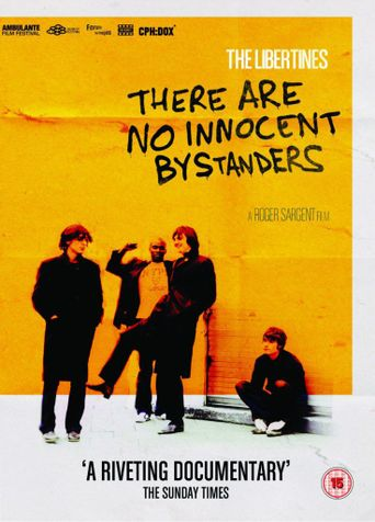 The Libertines - There Are No Innocent Bystanders Poster
