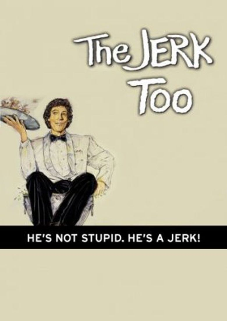 The Jerk Too Poster