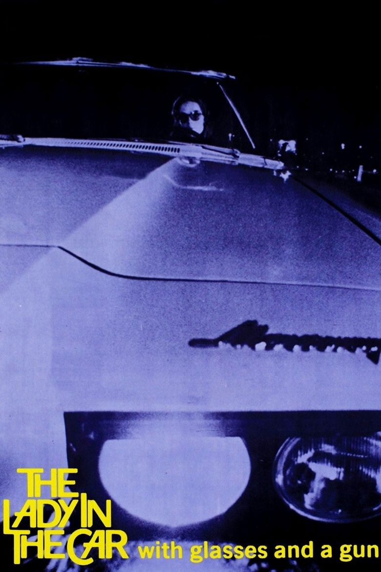 The Lady in the Car with Glasses and a Gun Poster