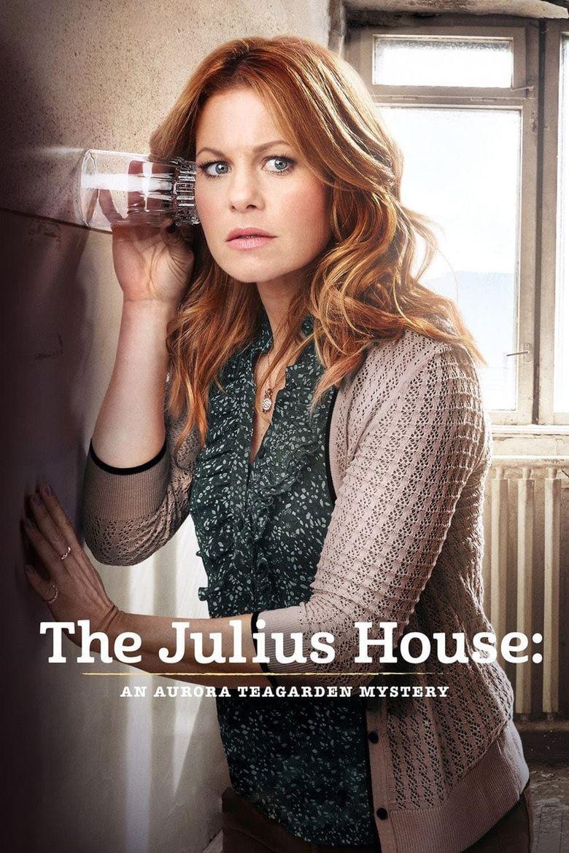 The Julius House: An Aurora Teagarden Mystery Poster