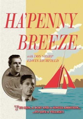 Ha'penny Breeze Poster