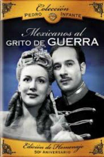 Mexicanos al grito de guerra Poster