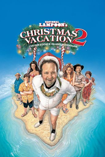 Christmas Vacation 2: Cousin Eddie's Island Adventure Poster