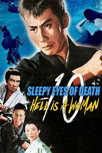 Sleepy Eyes of Death 10: Hell Is a Woman Poster