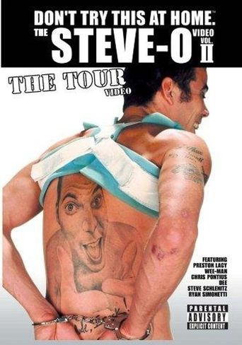 The Steve-O Video: Vol. II - The Tour Video Poster