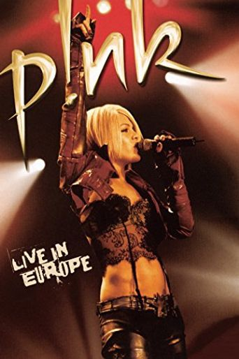 P!nk: Live in Europe Poster