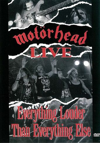 Motörhead: Motörhead Live - Everything Louder Than Everyone Else Poster