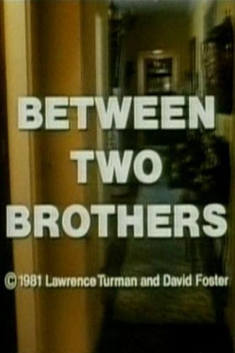 Between Two Brothers Poster