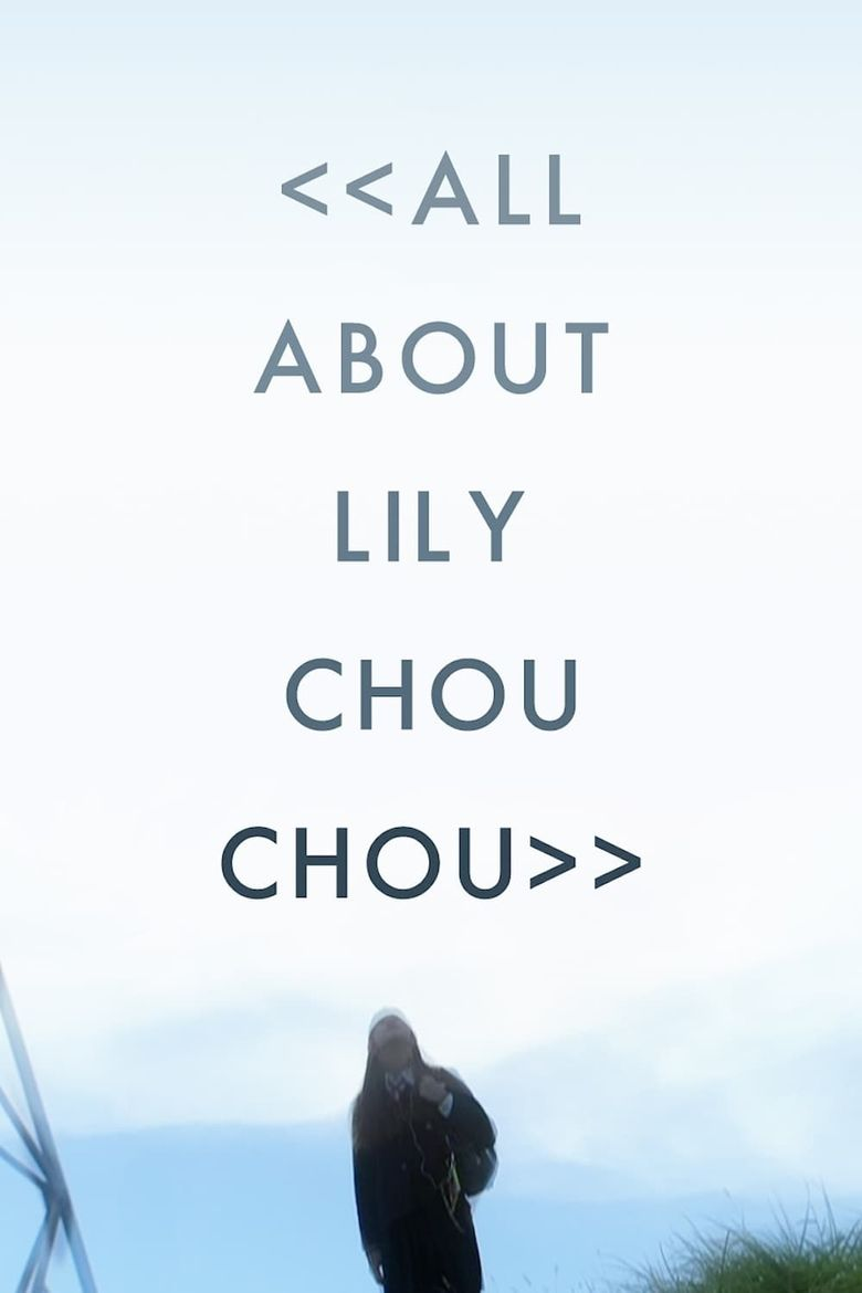 All About Lily Chou-Chou Poster