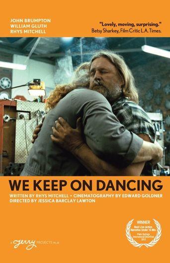 We Keep On Dancing Poster