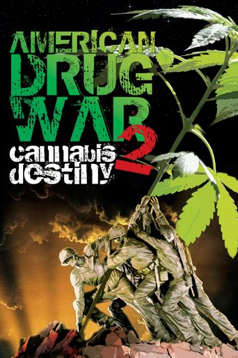 American Drug War 2: Cannabis Destiny Poster
