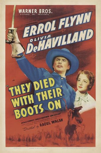 Watch They Died with Their Boots On