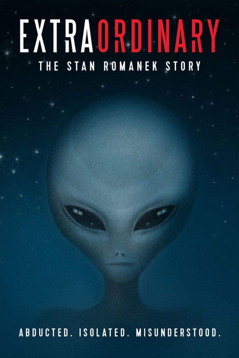 Extraordinary: The Stan Romanek Story Poster