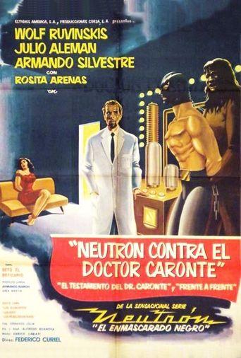 Neutron vs. Dr. Caronte Poster